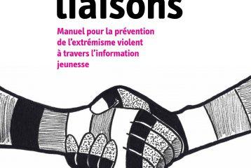 """""""Liaison"""": outil pour la prévention contre la radicalisation"""